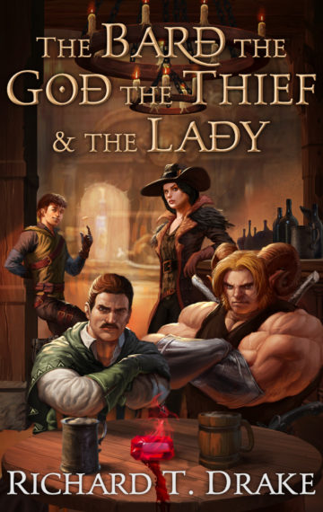 The Bard the God the Thief & the Lady